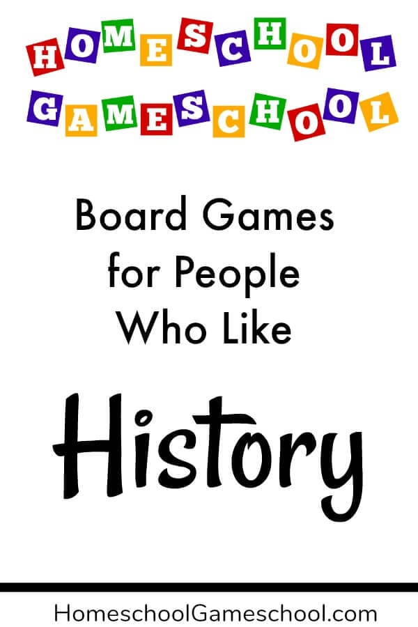 Board Games That Teach History