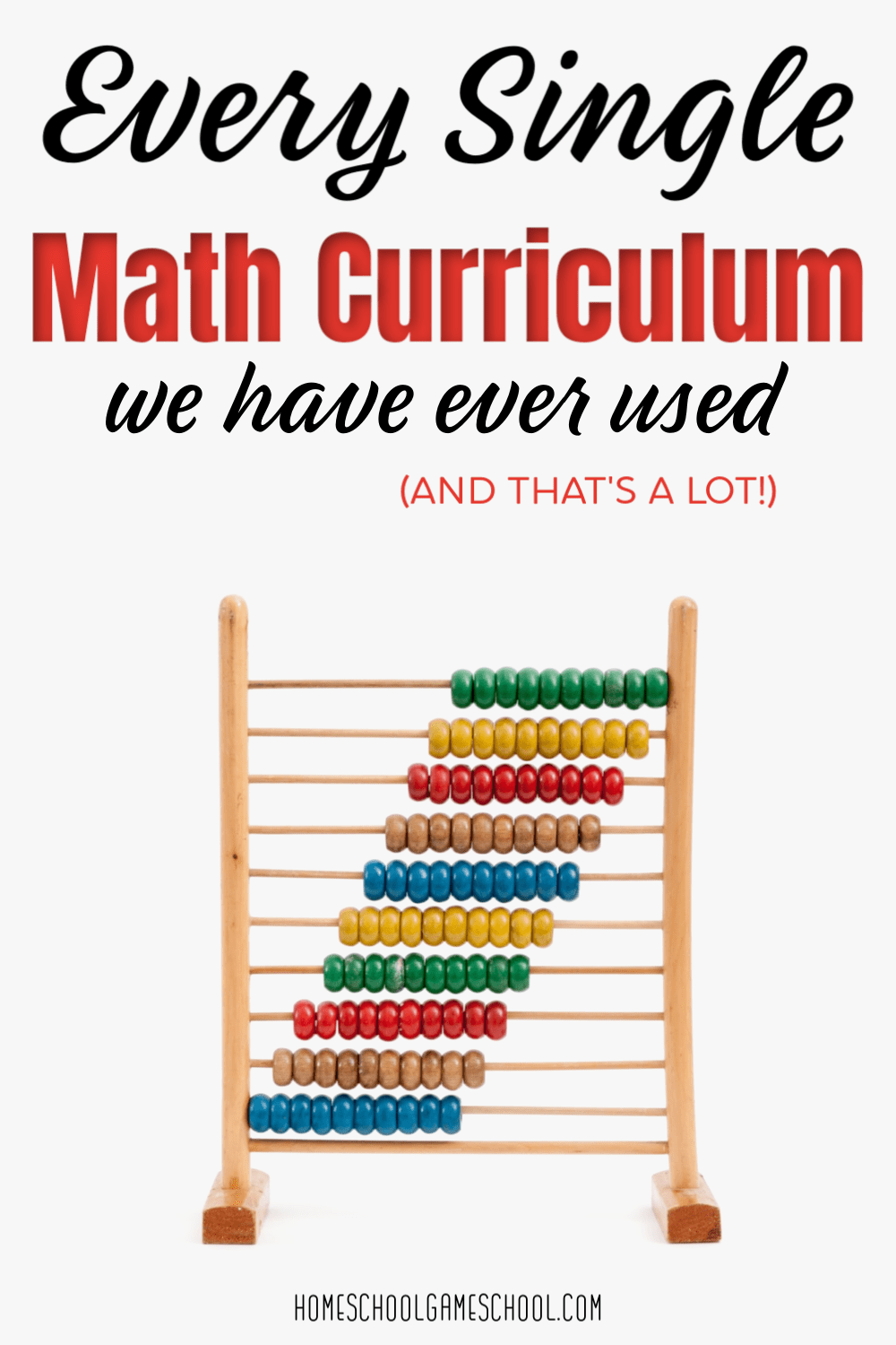 Every Math Curriculum We Have Used