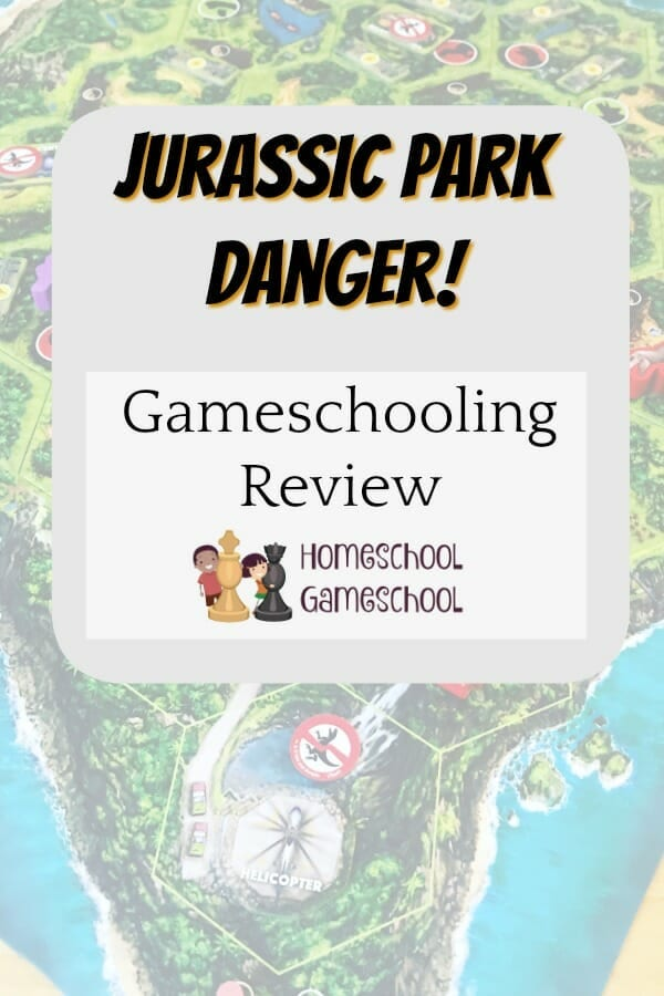 Jurassic Park Danger Review - Gameschooling & Secular Homeschool @ HomeschoolGameschool.com