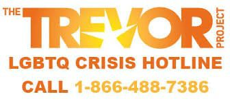 The Trevor Project Crisis Hotline for LGBTQ+ Persons