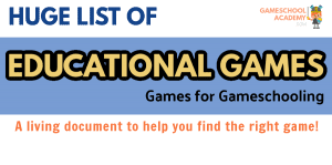 Huge list of educational games for gameschooling