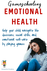 Gameschooling for emotional health